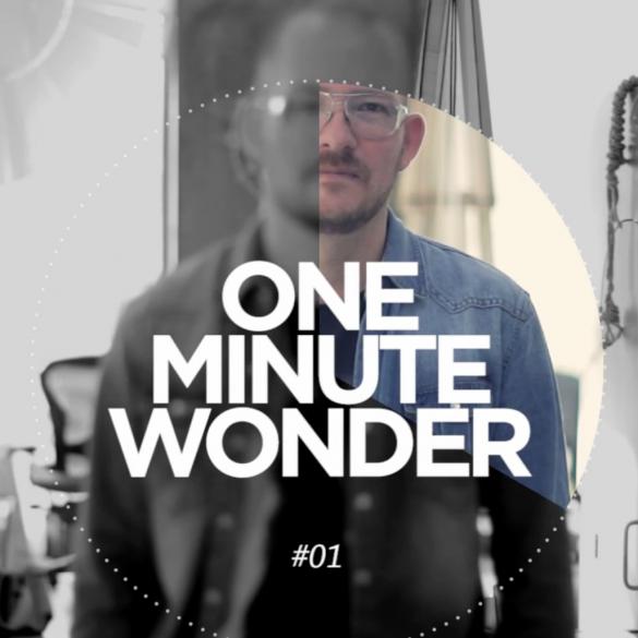 one-minute-wonder